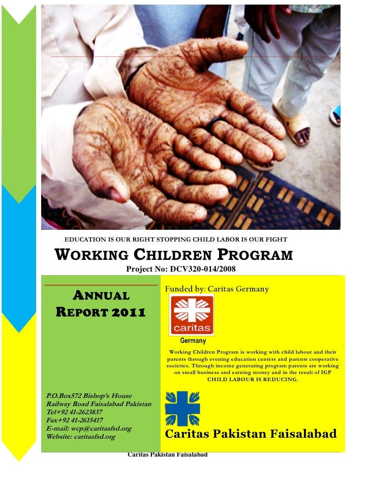 1     EDUCATION IS OUR RIGHT STOPPING CHILD LABOR IS OUR FIGHT  WORKING CHILDREN PROGRAM                        Project No...