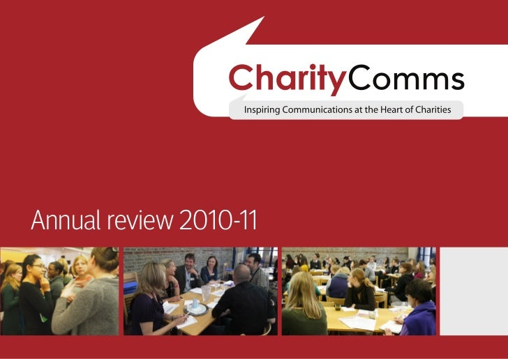 """Annual review 2010-11 Our vision                                      """"CharityComms is here to help Communications are int..."""