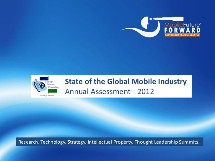 Annual state of_global_mobile_industry_2012_chetan_sharma_consulting