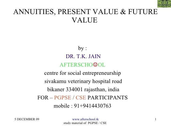 Annuities, present value & future value
