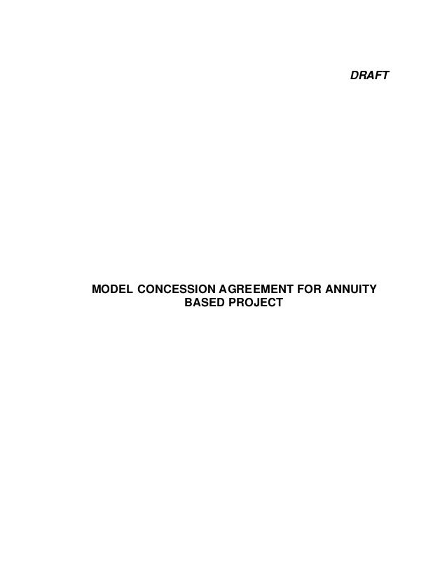 DRAFT  MODEL CONCESSION AGREEMENT FOR ANNUITY BASED PROJECT