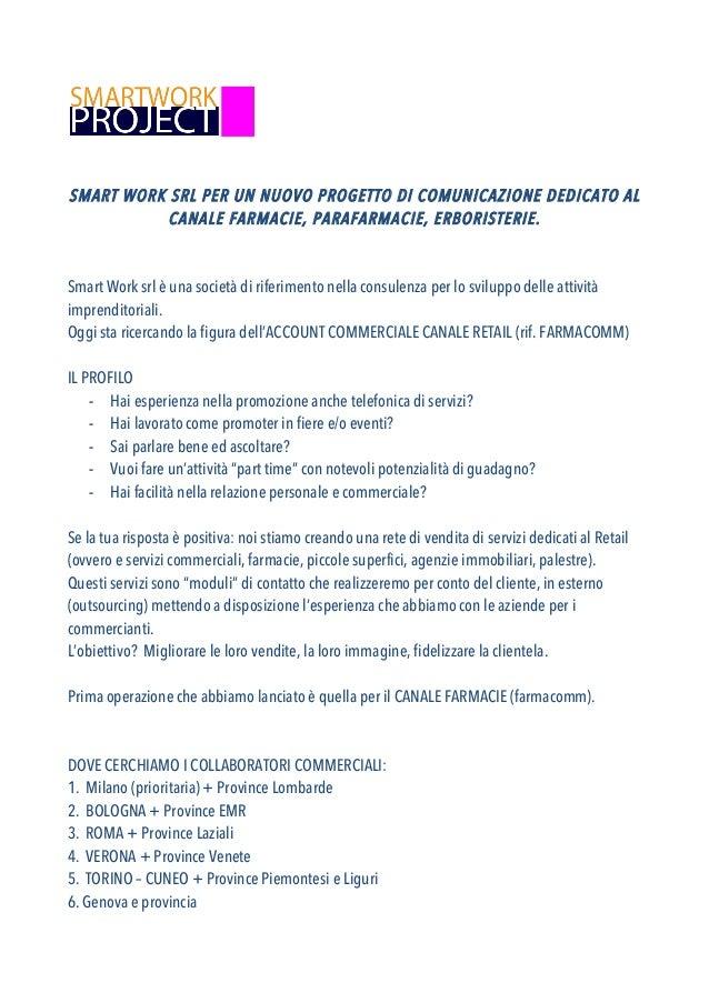 SMART WORK SRL PER UN NUOVO PROGETTO DI COMUNICAZIONE DEDICATO AL CANALE FARMACIE, PARAFARMACIE, ERBORISTERIE.  Smart Work...