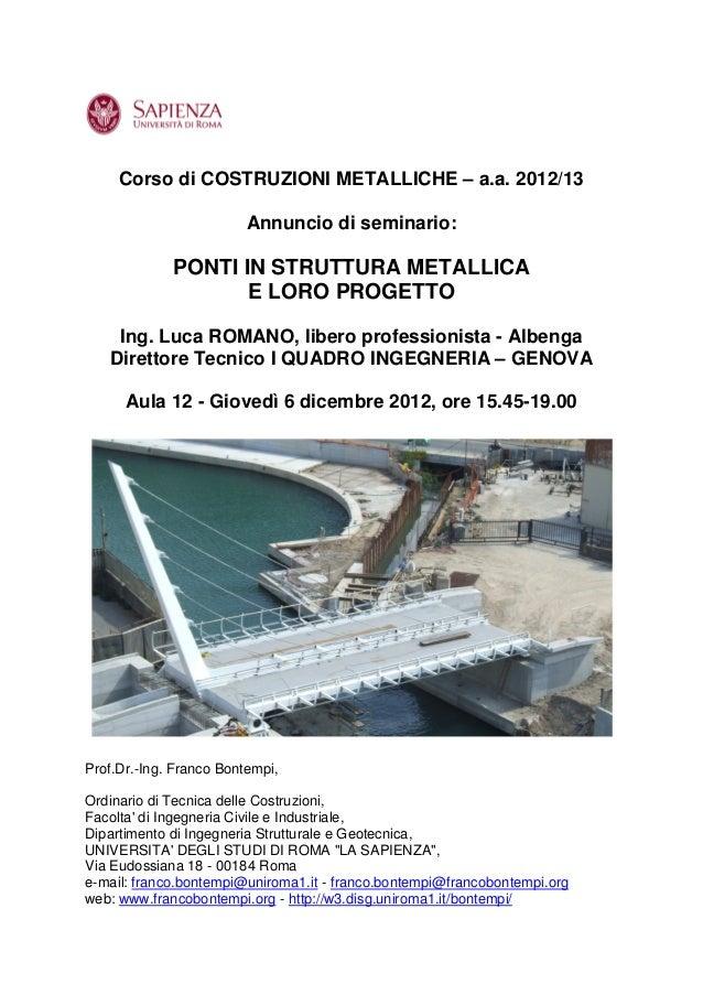 Annuncio di seminario Ing. Luca Romano Corso di Costruzioni Metalliche del Prof. Bontempi