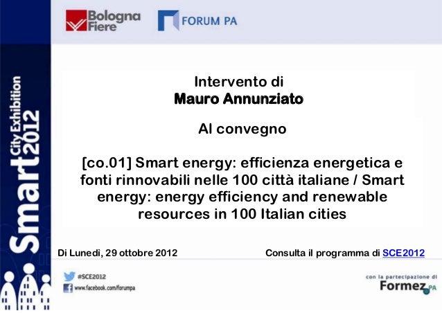 Intervento di                         Mauro Annunziato                             Al convegno    [co.01] Smart energy: ef...