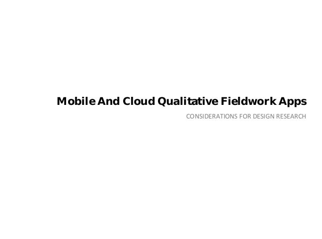 Mobile and Cloud Qualitative Fieldwork Apps: Considerations for Design Research