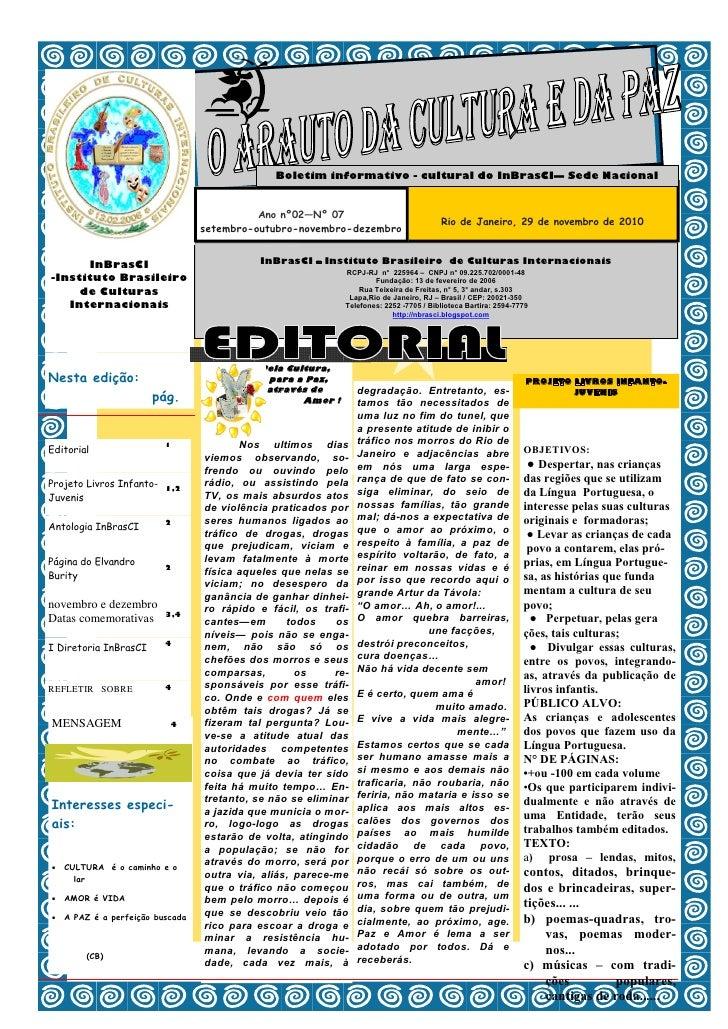 Boletim informativo - cultural do InBrasCI— Sede Nacional                                           Ano nº02—Nº 07        ...