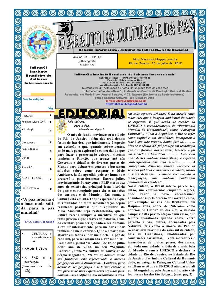 Boletim informativo - cultural do InBrasCI— Sede Nacional                                  Ano nº 04 — Nº 15              ...