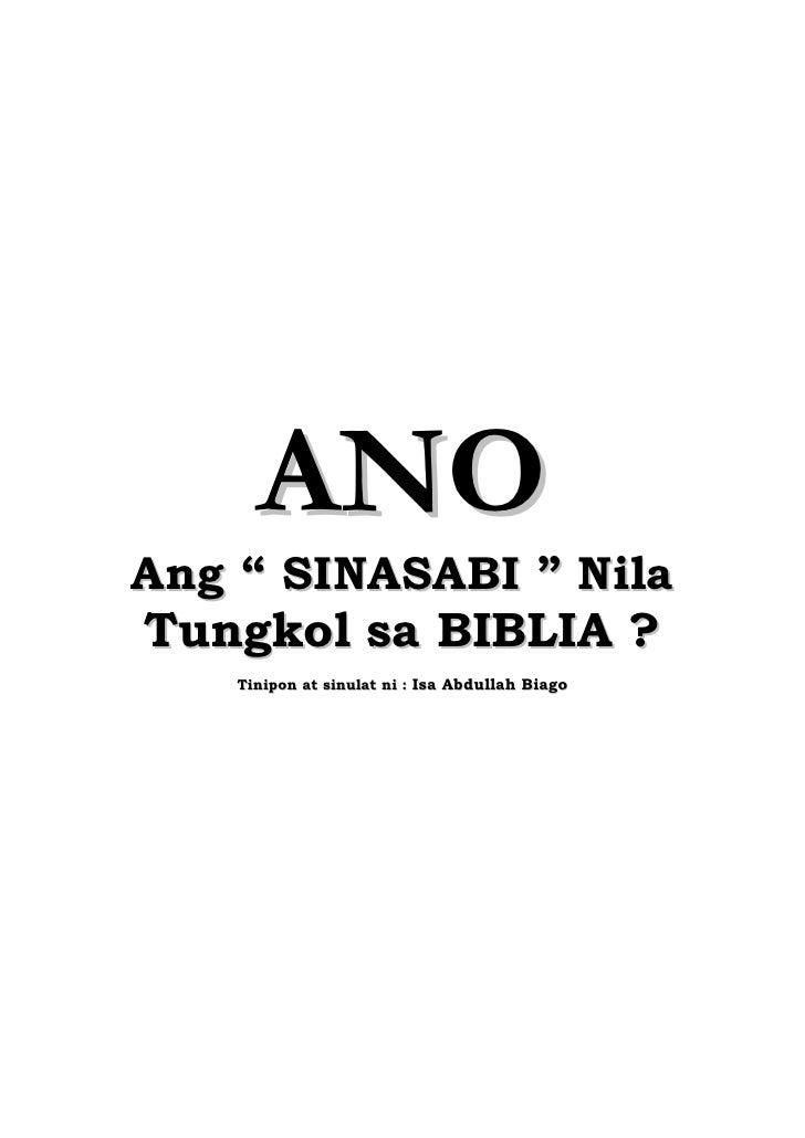 """ANO Ang """" SINASABI """" Nila T u n g k o l s a B IB L IA ?      Tinipon at sinulat ni : Isa Abdullah Biago                   ..."""