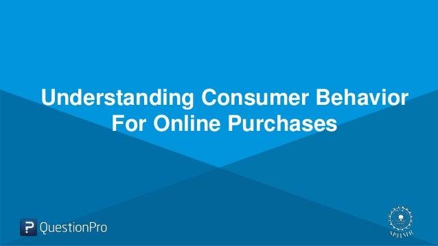 Understanding customer behavior