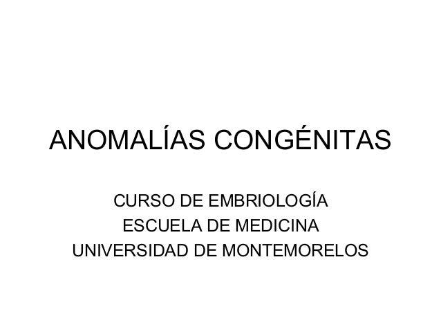 Anomalías congénitas del periodo embrionario
