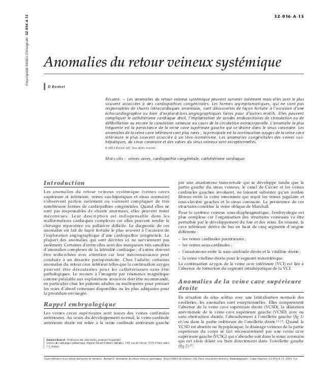 Anomalies du retour veineux systémique  D Bonnet  Résumé. – Les anomalies du retour veineux systémique peuvent survenir is...