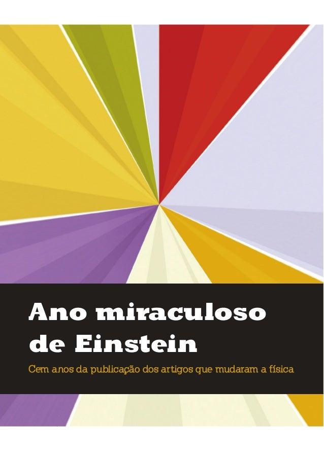 umolharparaofuturo ano miraculoso de Einstein cem anos da publicação dos artigos que mudaram a física