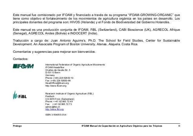 """Este manual fue comisionado por IFOAM y financiado a través de su programa """"IFOAM-GROWING-ORGANIC"""" quetiene como objetivo ..."""