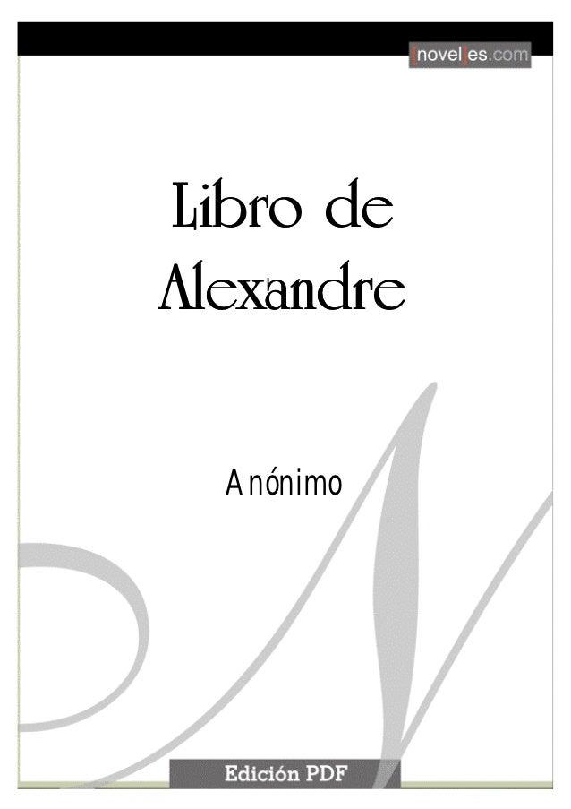 Libro de Alexandre                          1       Libro de       Alexandre                Anónimo