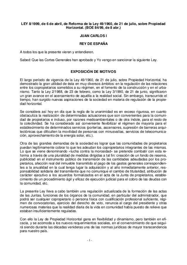 LEY 8/1999, de 6 de abril, de Reforma de la Ley 49/1960, de 21 de julio, sobre Propiedad                            Horizo...