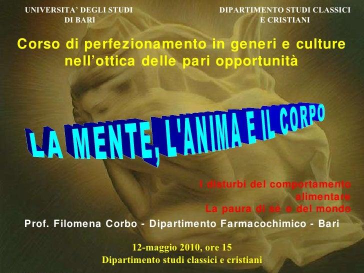 UNIVERSITA' DEGLI STUDI DI BARI DIPARTIMENTO STUDI CLASSICI E CRISTIANI 12-maggio 2010, ore 15 Dipartimento studi classici...