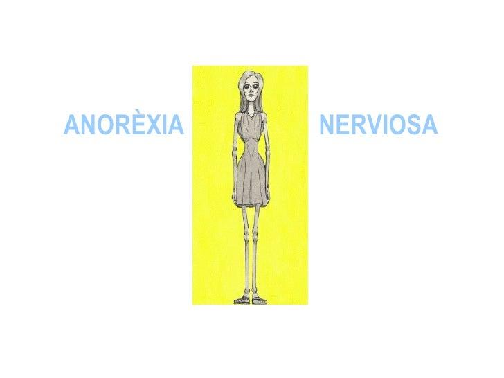 ANORÈXIA   NERVIOSA