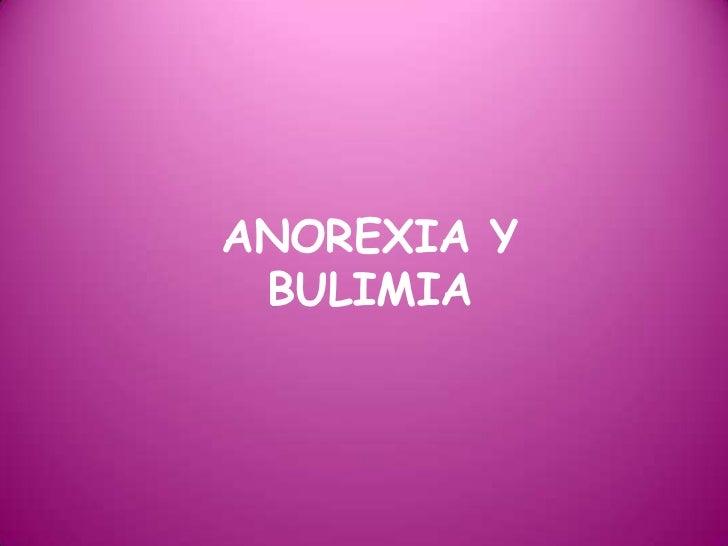 ANOREXIA YBULIMIA<br />