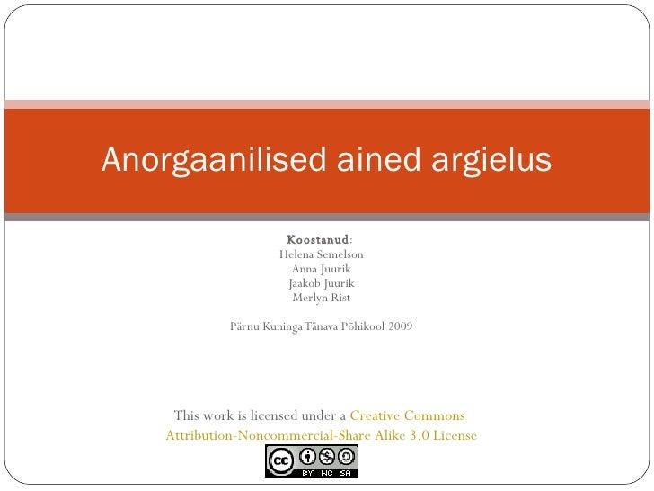 Anorgaanilised Ained Argielus