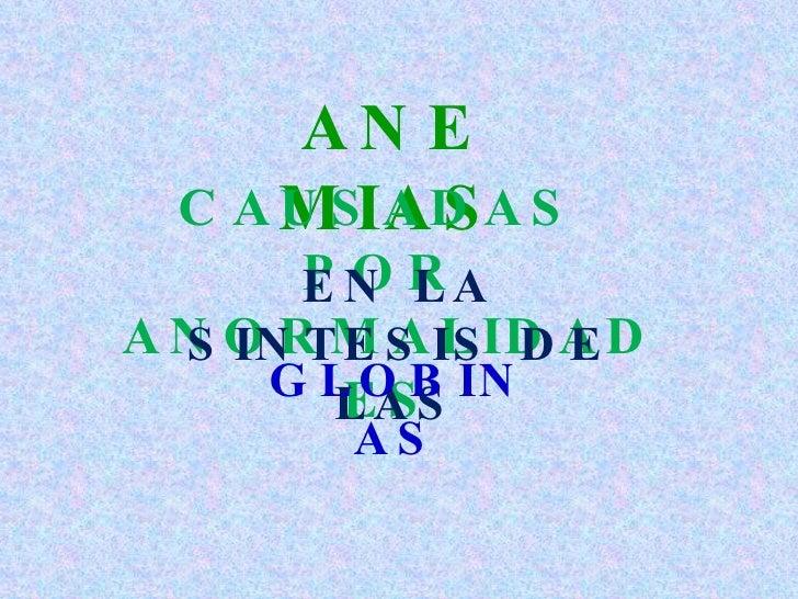 Anormalidades biosintesis de la globina