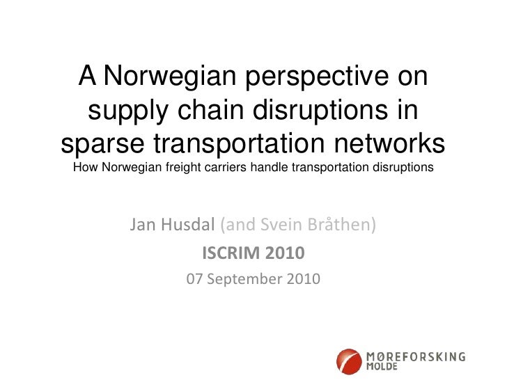 A Norwegian perspective on supply chain disruptions in sparse transportation networksHow Norwegian freight carriers handle...