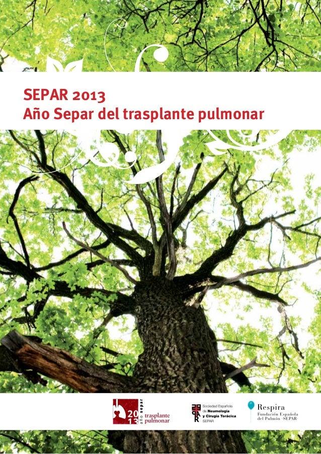SEPAR 2013Año Separ del trasplante pulmonar