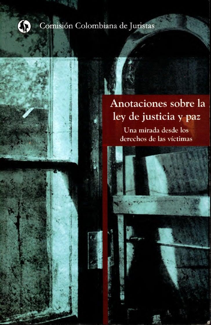 Cortón Colombiana de Turistas                 Anotaciones sobre la                 ley de justicia y paz                  ...