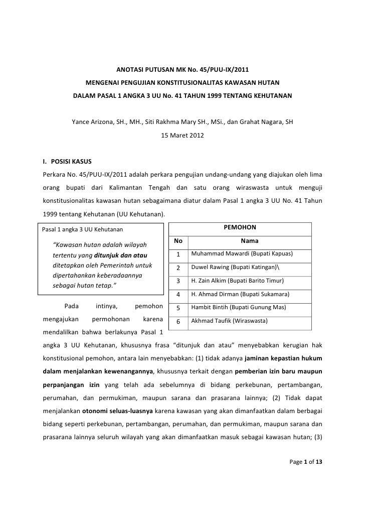 ANOTASI PUTUSAN MK No. 45/PUU-IX/2011               MENGENAI PENGUJIAN KONSTITUSIONALITAS KAWASAN HUTAN          DALAM PAS...