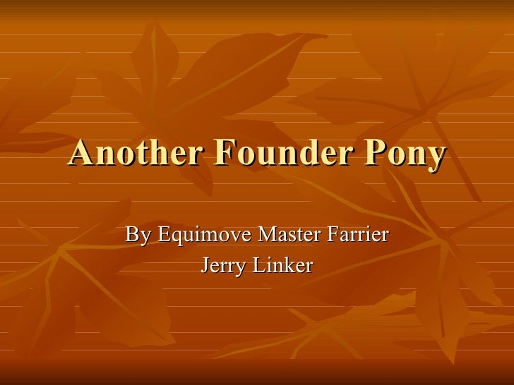 Another Founder Pony By Equimove Master Farrier Jerry Linker