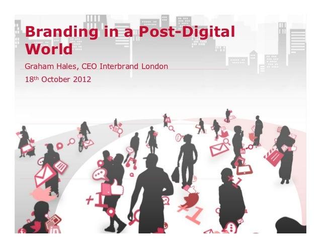Branding in the post digital age