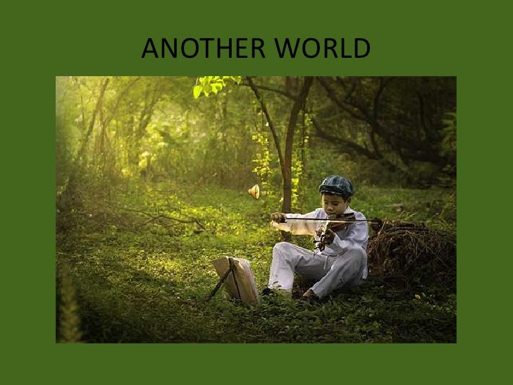ANOTHER WORLD<br />