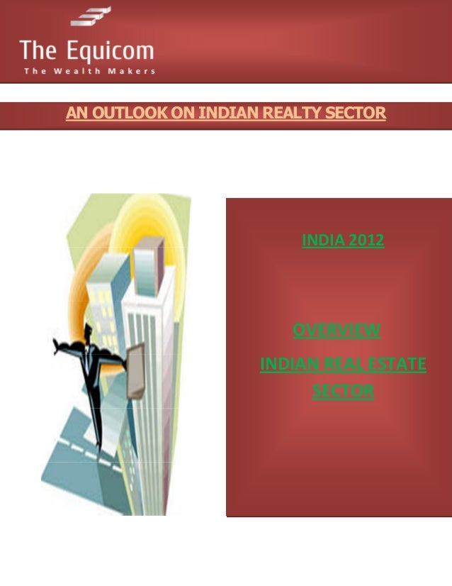 An outlook on indian realty sector;Indian Reality Sector;By TheEquicom