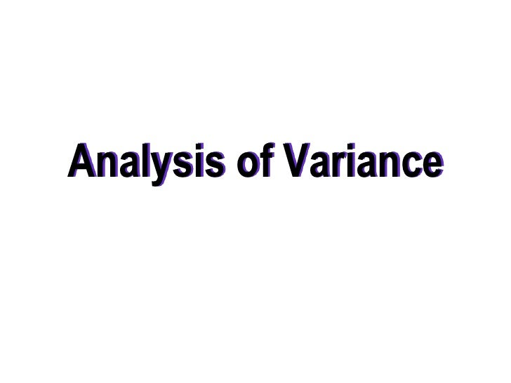 Analysis of Variance<br />
