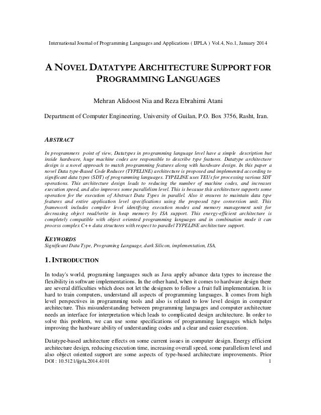 International Journal of Programming Languages and Applications ( IJPLA ) Vol.4, No.1, January 2014  A NOVEL DATATYPE ARCH...