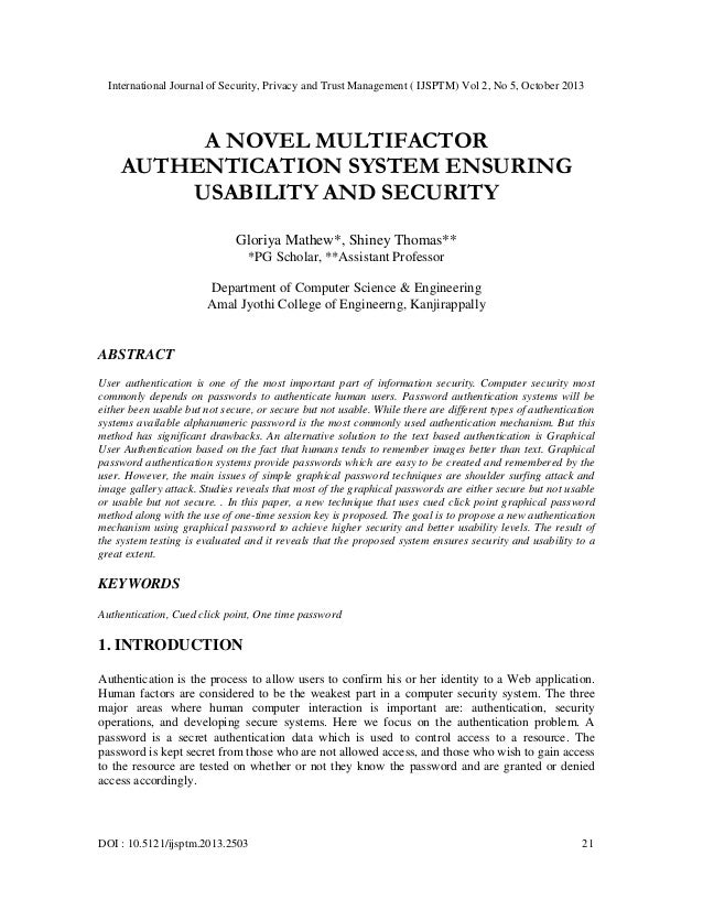 International Journal of Security, Privacy and Trust Management ( IJSPTM) Vol 2, No 5, October 2013  A NOVEL MULTIFACTOR A...