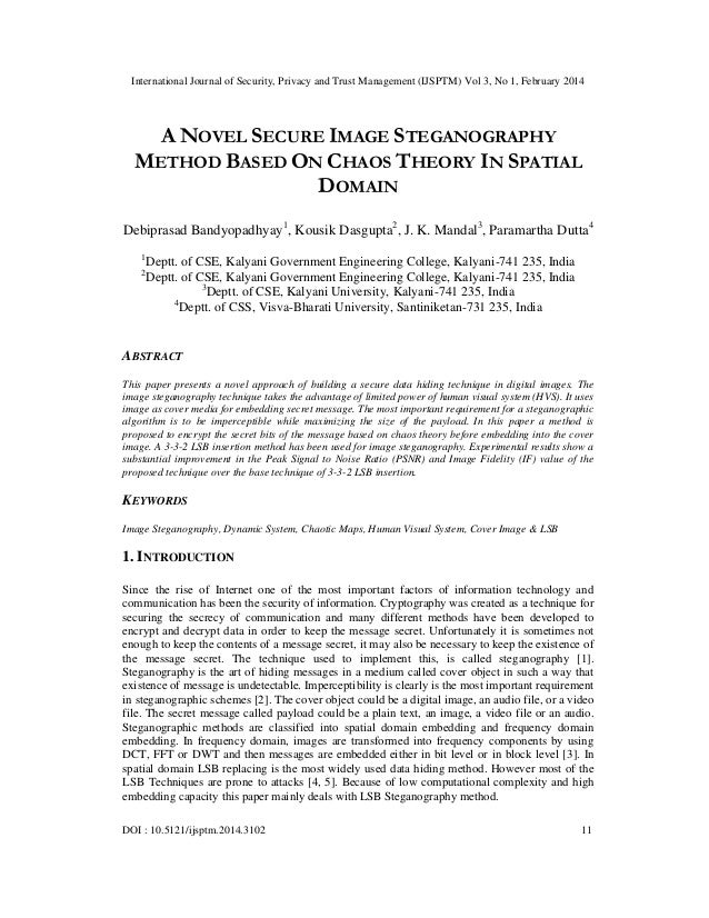 A novel secure image steganography method based on chaos theory in spatial domain
