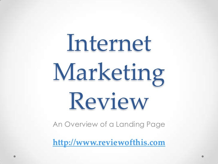 An Overview of a Landing Page | Internet Marketing Review