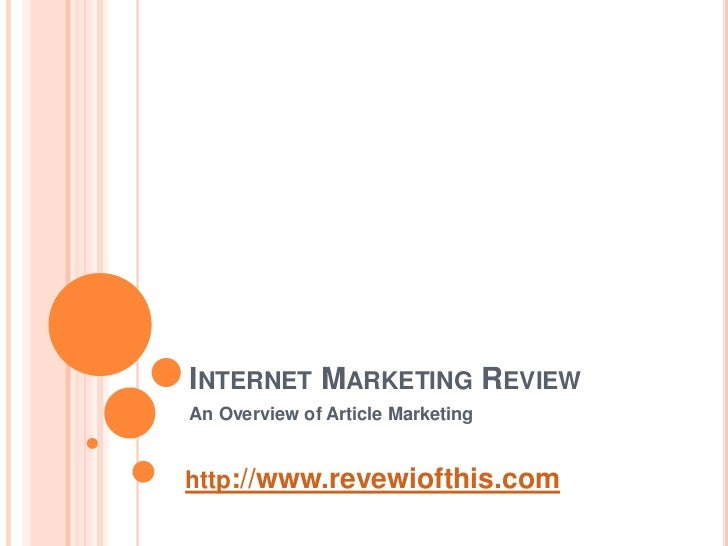 An Overview Of Article Marketing | Internet Marketing Review