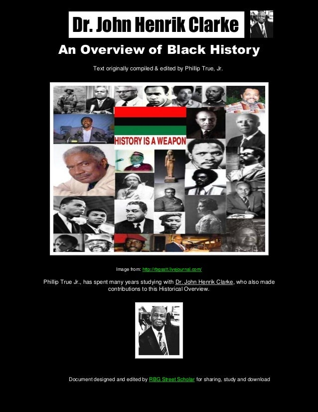 An Overview of Black History-Dr. John Henrik Clarke-UPDATES