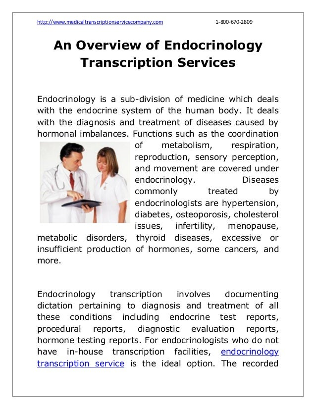http://www.medicaltranscriptionservicecompany.com  1-800-670-2809  An Overview of Endocrinology Transcription Services End...