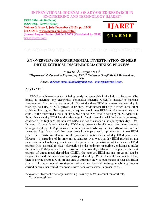 An overview of experimental investigation of near dry electrical discharge machining process
