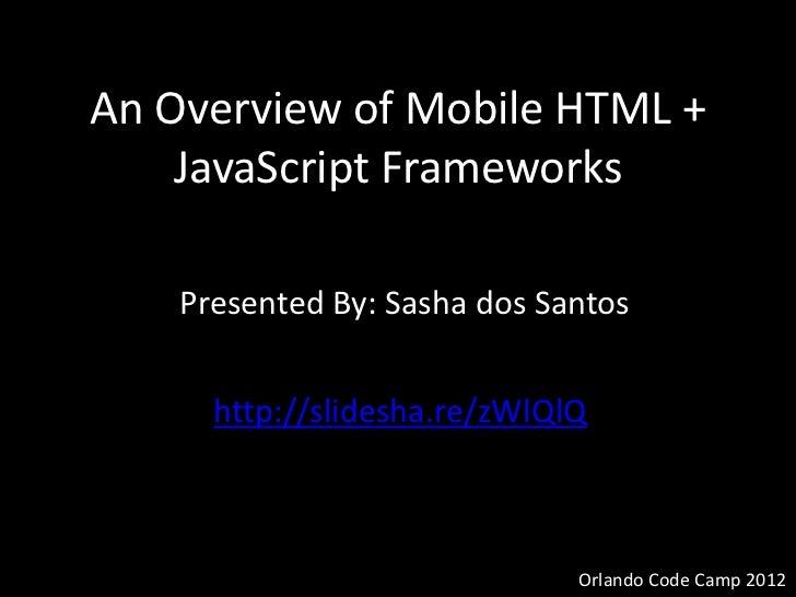 An overview of mobile html + java script frameworks