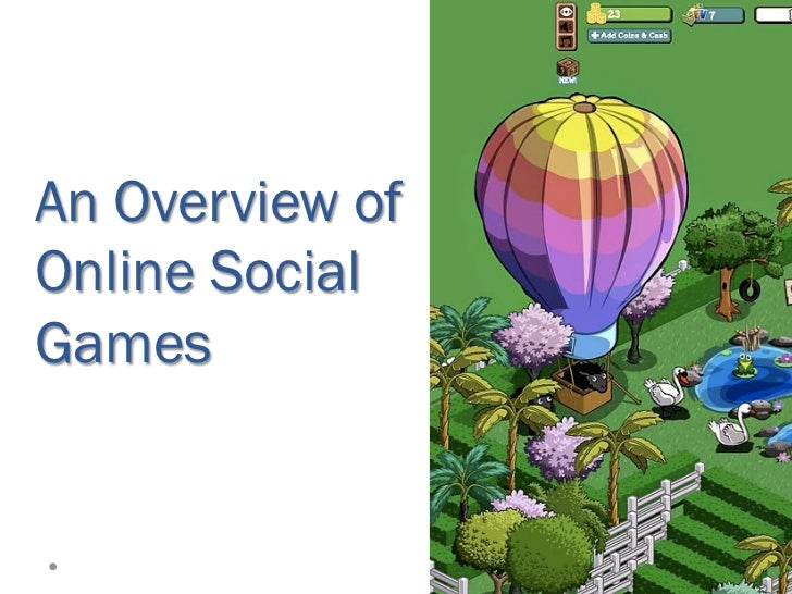 An overview of online social games
