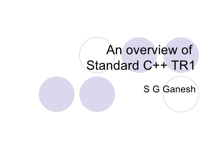 An Overview Of Standard C++Tr1
