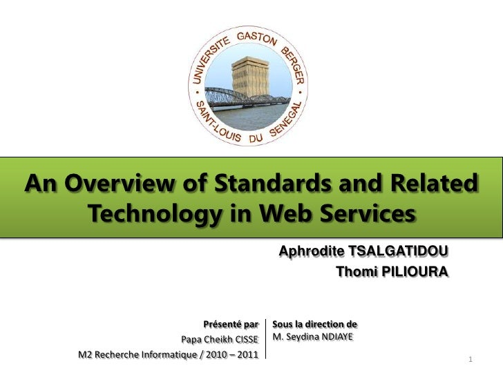 An overview of standards and related technology in web services