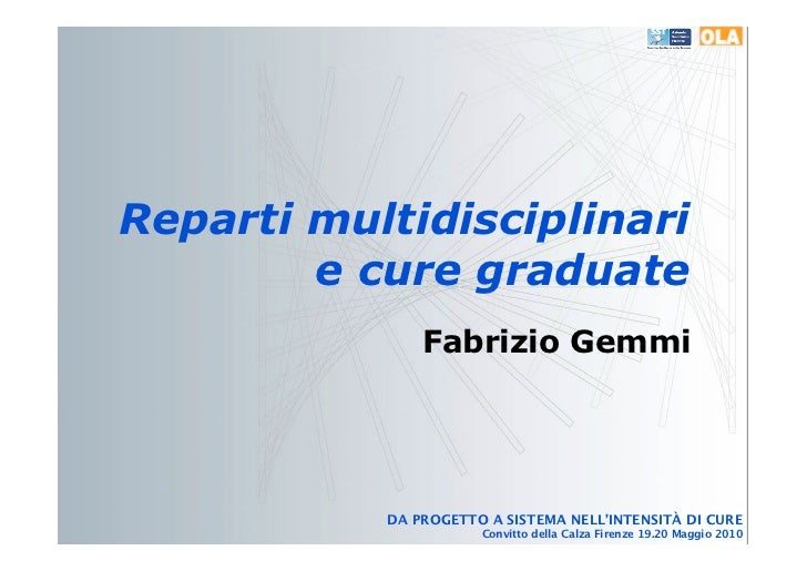 Reparti multidisciplinari e cure graduate
