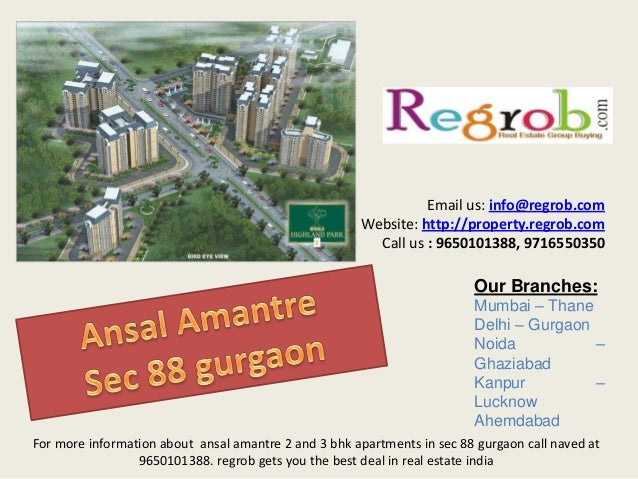 Ansal amantre sec 88 gurgaon call 9650101388 for best deal in residential