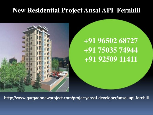 New Residential Project Ansal API  Fernhill