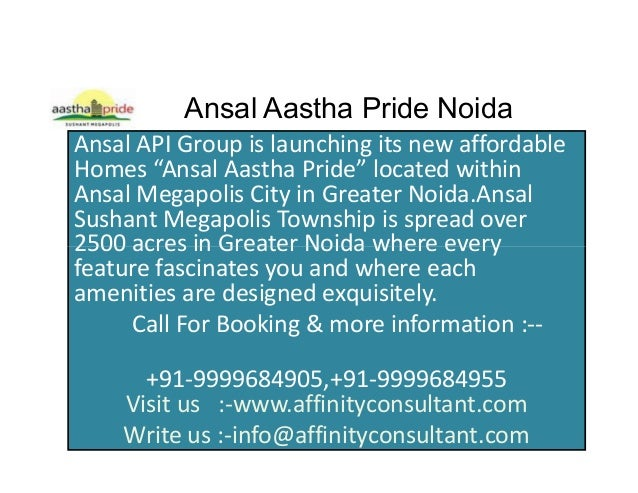 "Ansal Aastha Pride NoidaAnsal API Group is launching its new affordableHomes ""Ansal Aastha Pride"" located withinAnsal Mega..."