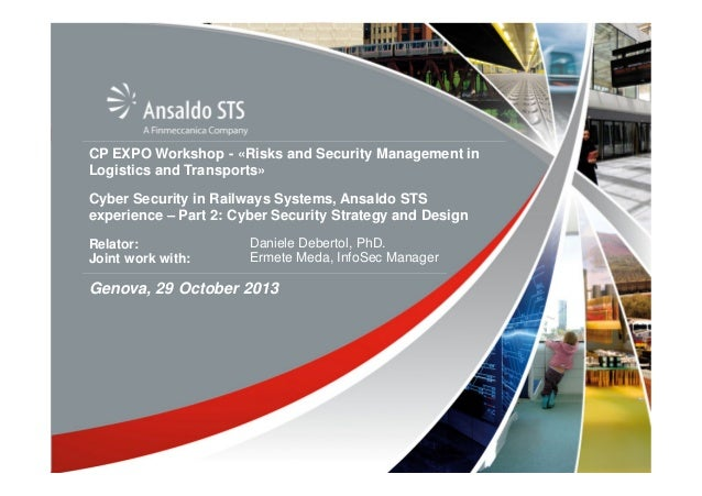 About us: Finmeccanica CP EXPO Workshop - «Risks and Security Management in Logistics and Transports» Cyber Security in Ra...